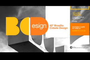 2º Brasília Cidade Design @ Complexo Cultural da República,