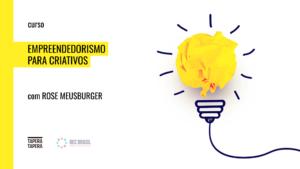 Empreendedorismo para Criativos em São Paulo (SP)