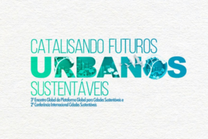Catalisando Futuros Urbanos Sustentáveis @ Parque do Ibirapuera