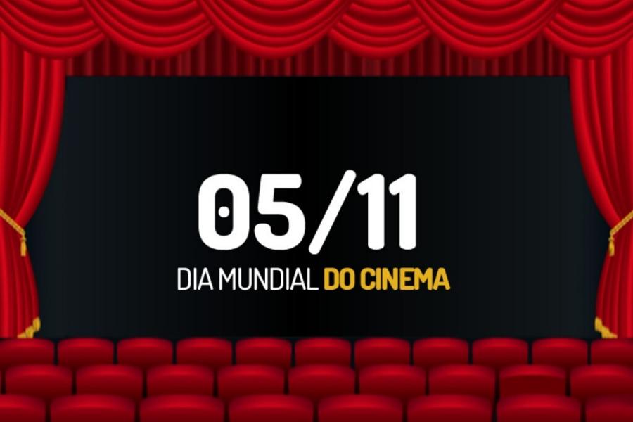 5 de novembro: Dia Mundial do Cinema