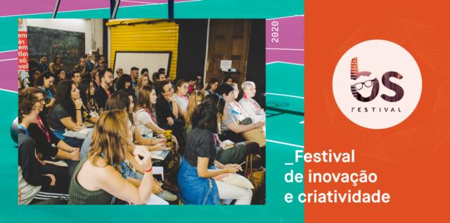 BS Festival - Festival de inovação e criatividade Foto: Divulgação