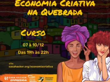 """Casa Hacker promove o curso on-line """"Economia Criativa na Quebrada"""" para quem vive ou trabalha na periferia - Imagem; Reprodução"""