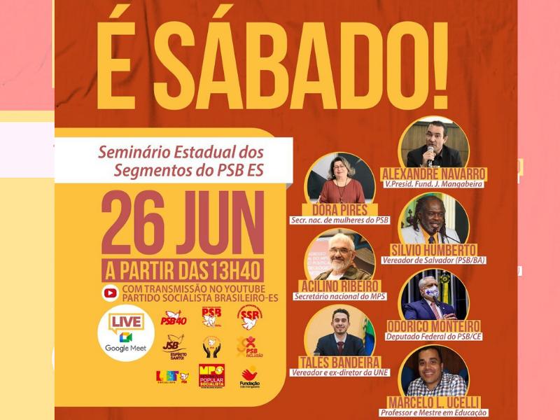 O PSB do ES realizará o seminário estadual dos segmentos