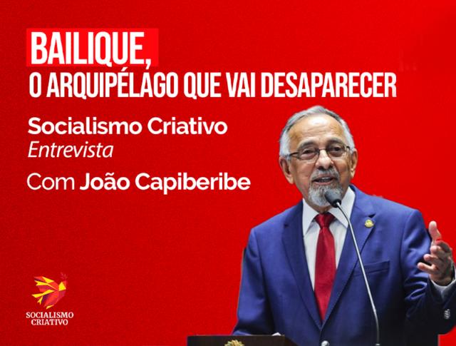 João Capiberibe Socialismo Criativo Entrevista Bailique
